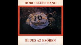 Hobo Blues Band   Blues Az Esőben   LP   Teljes Album   1989