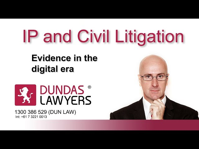 Evidence in the digital era civil and IP litigation