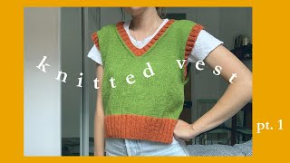 knit vest tutorial 💚 pt. 1 (step by step)