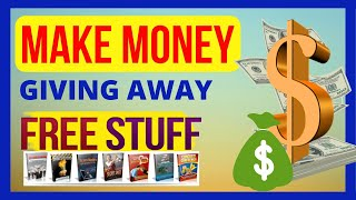 How to get paid to give away free stuff 💰 | Get Paid to Give away free ebooks and Reports👍 FREE