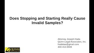 Does Stopping and Starting Really Cause Invalid Samples?