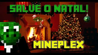 Salve o Natal!!!!! - Mineplex