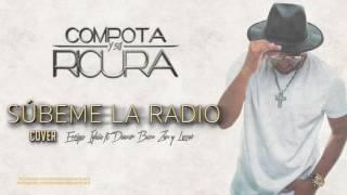 Súbeme La Radio (Audio) - Compota y Su Ricura  (Video)