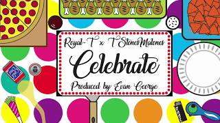 Tanr - Celebrate feat. TStonesMalones  (Prod. Evan George)