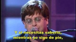 """""""I'm Still Standing""""   Elton John [Subtítulos En Español]."""
