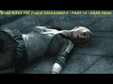 STAR WARS The Force Unleashed 2 - Part 16 - DARK FINAL