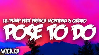 Lil Pump   Pose To Do (feat. French Montana, Quavo) [Lyrics]