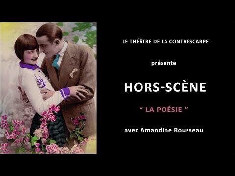Découvrez le« HORS-SCÈNE • LA POÉSIE » d'Amandine ROUSSEAU, autrice, metteuse en scène et...