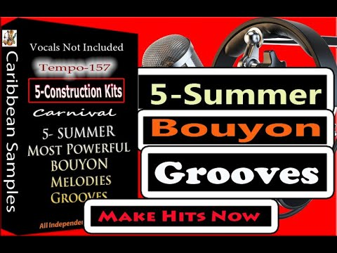 Bouyon Melodies Grooves/5 Construction Kits. Bpm 157