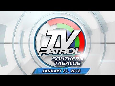 TV Patrol Southern Tagalog – Jan 31, 2018