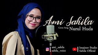 Nurul Huda Cover By Ami Sahilla