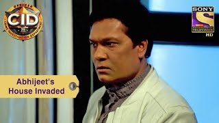 Your Favorite Character | Abhijeet's House Invaded | CID