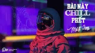 Đen ft. MIN - Bài Này Chill Phết || Cover MIL ft Long