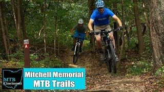 Mitchell Memorial Forest Mountain Bike Trail Review by MTB Cincinnati