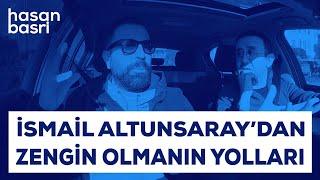 İsmail Altunsaray I Hasan Basri Budak İle Yolculuk