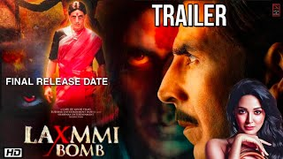 Laxmmi Bomb Trailer Releasing On Conformed  Akshay Kumar Bollywood Movie Hindi #akshaykumar #kiara.