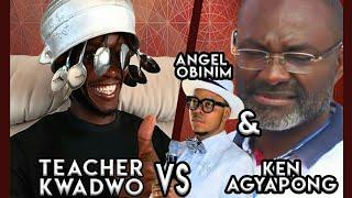Teacher Kwadwo makes Ken Agyapong & Angel Obinim unmask ANAS.