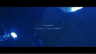 "sooogood! ""atlantis feat. GOMESS"" (Deep Blue ver.)"