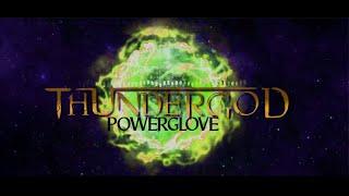 THUNDERGOD - Powerglove