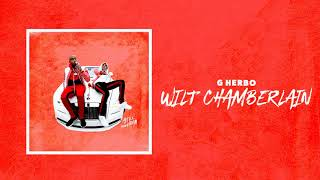 G Herbo - Wilt Chamberlin (Official Audio)