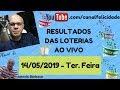Loterias Ao Vivo 14-05-2019 - Quina 4974 - Dia De Sorte 150 - Dupla Sena 1935 - Lotomania 1969 - Tim
