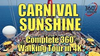 Carnival Sunshine - Full Tour - 360 Degrees