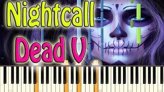 Nightcall - Dead V Piano Cover On Synthesia