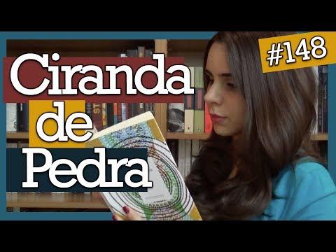 CIRANDA DE PEDRA, LYGIA FAGUNDES TELLES (#148)