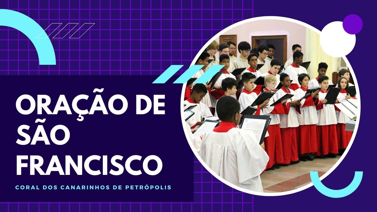 Oração de São Francisco | Coral dos Canarinhos de Petrópolis