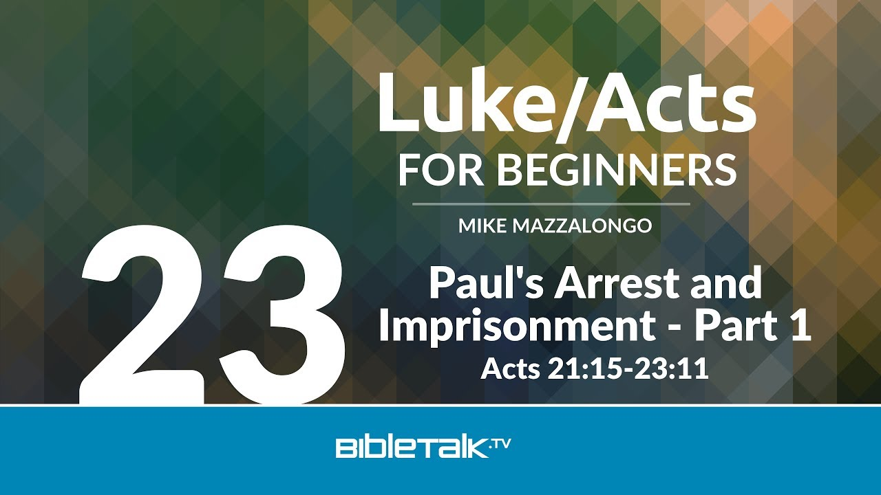 Paul's Arrest and Imprisonment