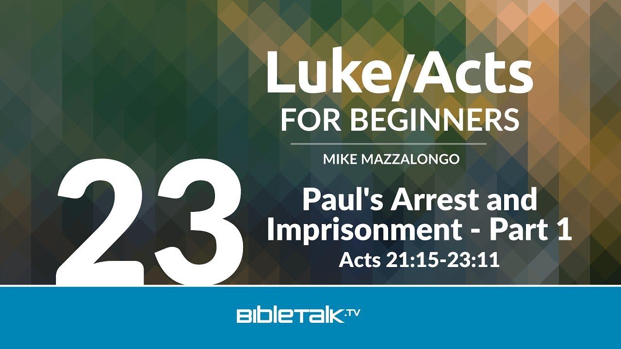 23. Paul's Arrest and Imprisonment