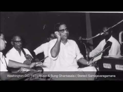Washington-DC-1971,October Music & Sung Ghantasala (Stereo) Samajavaragamana