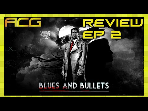 Blues and Bullets Episode 2 Review - YouTube video thumbnail