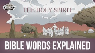 The Helper, the Holy Spirit // Bible Words Explained (Bible animation)
