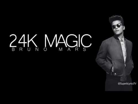 Song Lyrics - Bruno Mars - 24K Magic - Wattpad