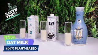 EP.02 - Taste This Oat Milk!