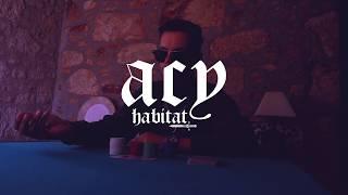 ACY - HABITAT ⚔️ [prod. by SPLINTER]