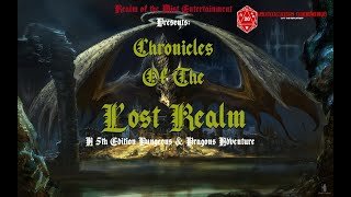 Finally Chronicles of the Lost Realm Returns!!