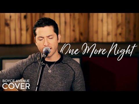 One More Night vờ sừn acoustic có chất gây nghiện