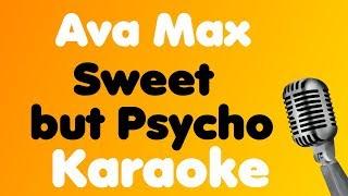 Ava Max • Sweet but Psycho • Karaoke