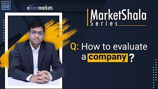 Q : How to evaluate a company?