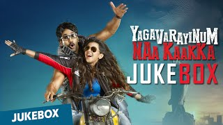 Yagavarayinum Naa Kaakka Full Songs | Aadhi | Nikki Galrani | Jukebox