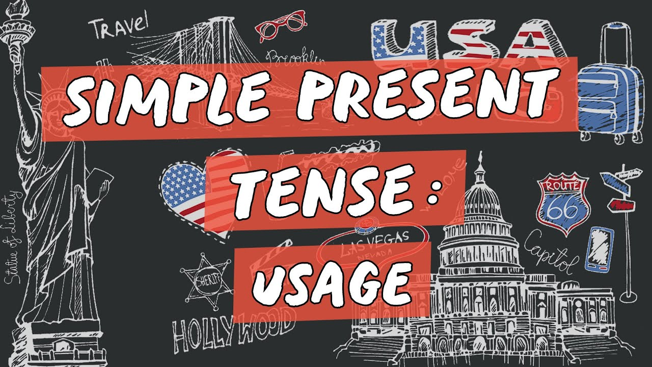 Simple Present Tense: Usage