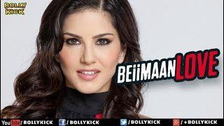 Beiimaan Love Official Trailer   Hindi Movie   Hindi Trailer 2017   Bollywood Movies 2017
