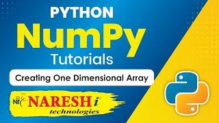 Creating One Dimensional Array in NumPy | NumPy in Python Tutorial | Mr. Srinivas