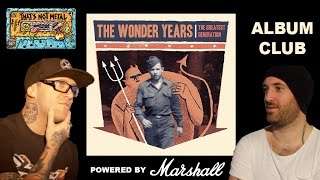 That's Not Metal Album Club... The Wonder Years - 'The Greatest Generation'