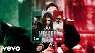 Cecy B - Mexico (Remix) ft. C-Kan, Lil Rob