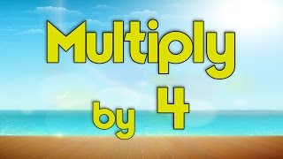 Multiply by 4   Learn Multiplication   Multiply By Music   Jack Hartmann