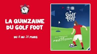 Golf Foot - Qu'est ce ?