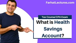 Health Savings Account | HSA | Tax Cuts and Jobs Act 2017 | Income Tax Course | CPA Exam Regulation